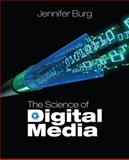 The Science of Digital Media, Burg, Jennifer, 0132435802