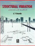 Structural Vibration : Analysis and Damping, Beards, C., 0340645806