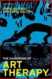 The Handbook of Art Therapy : Third Edition, Case, Caroline and Dalley, Tessa, 0415815800