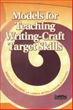 Models for Teaching Writing-Craft Target Skills, Marcia S. Freeman, 0929895800