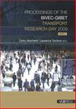 Proceedings of the BIVEC-GIBET Transport Research Day 2009, , 9054875801