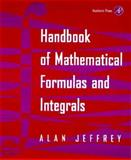 Handbook of Mathematical Formulas and Integrals, Jeffrey, Alan, 0123825806