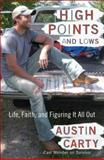 High Points and Lows, Austin Carty, 0452295807