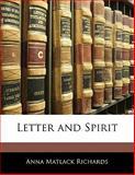 Letter and Spirit, Anna Matlack Richards, 1141785803