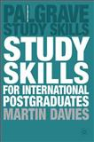 Study Skills for International Postgraduates, Davies, Martin, 140399580X