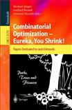 Combinatorial Optimization - Eureka, You Shrink! 9783540005803