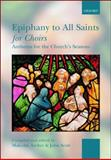 Epiphany to All Saints for Choirs, , 0193355809