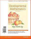 Developmental Mathematics, Books a la Carte Edition, Martin-Gay, Elayn, 032198580X