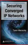 Securing Converged IP Networks, Macaulay, Tyson, 0849375800