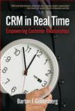 CRM in Real Time, Barton J. Goldenberg, 0910965803