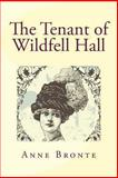The Tenant of Wildfell Hall, Anne Brontë, 1481275801