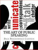 The Art of Public Speaking, Dale Breckenridge Dale Breckenridge Carnegie, 1500455806