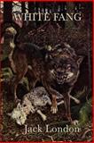 White Fang, Jack London, 161720580X