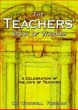 Teacher's Book of Wisdom, Criswell Freeman, 1887655808