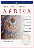 The History Atlas of Africa 9780028625805