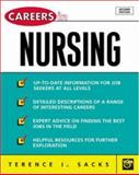 Careers in Nursing, Sacks, Terence J., 0071405801