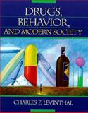 Drugs, Behavior, and Modern Society, Levinthal, Charles F., 0205145809