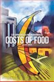 Exploring Health and Environmental Costs of Food : Workshop Summary, Food and Nutrition Board and Board on Agriculture and Natural Resources, 0309265800