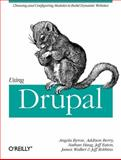 Using Drupal, Byron, Angela and Berry, Addison, 0596515804