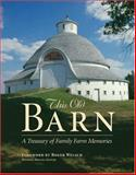 This Old Barn, Michael Dregni, 0896585808