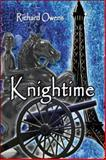 Knightime, Owens, Richard, 1424145805