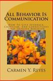 All Behavior Is Communication Revised Second Edition, Carmen Reyes, 1491235802