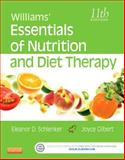 Williams' Essentials of Nutrition and Diet Therapy, Schlenker, Eleanor and Gilbert, Joyce Ann, 0323185800