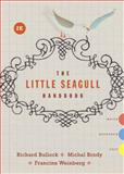 The Little Seagull Handbook, Bullock, Richard and Brody, Michal, 0393935809
