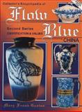 Collector's Encyclopedia of Flow Blue China, Mary Frank Gaston, 0891455809