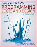 C++ Programs to Accompany Programming Logic and Design, Joyce Farrell and Jo Ann Smith, 1133525806