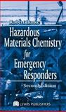 Hazardous Chemicals Handbook for Emergency Responders, Burke, Robert, 1566705800