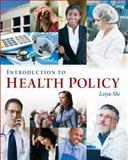Introduction to Health Policy, Shi, Leiyu, 156793580X