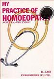My Practice of Homoeopathy, N. W. Jollyman, 8170215803