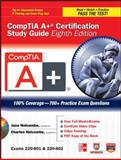 CompTIA A+ Certification Study Guide : Exams, 220-801 and 220-802, Holcombe, Jane and Holcombe, Charles, 0071795804