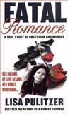 Fatal Romance, Lisa Pulitzer, 0312975805