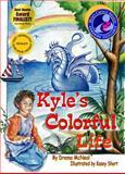 Kyle's Colorful Life, Drema McNeal, 0929915801