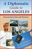 A Diplomatic Guide to Los Angeles, Jaak Treiman, 0983515808