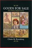Goods for Sale, Chaim M. Rosenberg, 1558495800