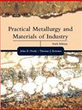 Practical Metallurgy and Materials of Industry, Neely, John E. and Bertone, Thomas J., 0130945803