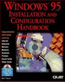 Windows 95 Installation and Configuration Handbook, Tidrow, Rob and Maitzkin, Jonathan, 078970580X
