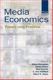 Media Economics : Theory and Practice, , 0805845801