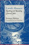 Lavish Absence : Recalling and Rereading Edmond Jabes, Waldrop, Rosmarie, 0819565806