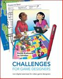 Challenges for Game Designers, Brathwaite, Brenda and Schreiber, Ian, 158450580X