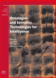 Ontologies and Semantic Technologies for Intelligence : Volume 213 Frontiers in Artificial Intelligence and Applications, L. Obrst, T. Janssen, W. Ceusters, 1607505800