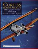 Curtiss Fighter Aircraft, Francis H. Dean and Dan Hagedorn, 0764325809