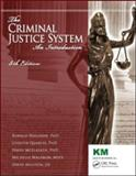 The Criminal Justice System : An Introduction, Fifth Edition, Waldron and Waldron, Ronald J., 0982365802
