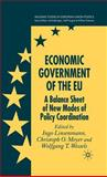 Economic Government of the EU : A Balance Sheet of New Modes of Policy Coordination, , 1403935807