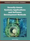 Security-Aware Systems Applications and Software Development Methods, Khaled M. Khan, 146661580X