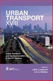 Urban Transport XVIII : Urban Transport and the Environment in the 21st Century, J. W. S. Longhurst, 1845645804