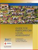 Guide for Participatory Local Assessment : Community Component of the IMCI Strategy, Ana Maria Quijano Calle, 9275125805